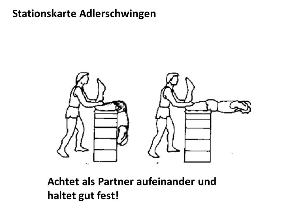 Stationskarte Adlerschwingen Achtet als Partner aufeinander und haltet gut fest!