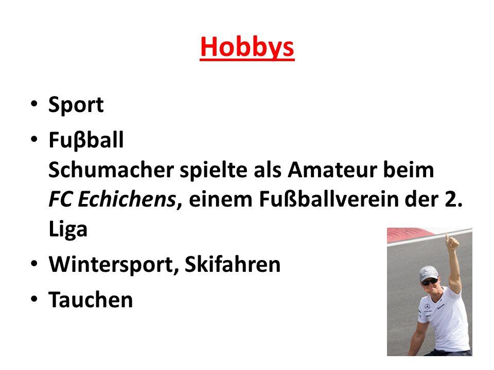 Hobbys Sport Fuβball Schumacher spielte als Amateur beim FC Echichens, einem Fußballverein der 2.