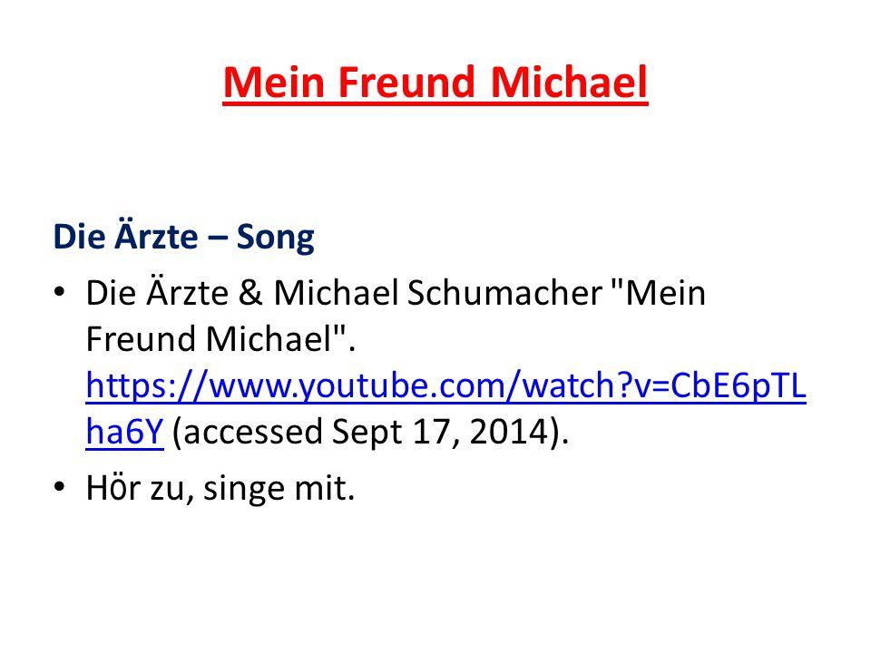 Mein Freund Michael Die Ärzte – Song Die Ärzte & Michael Schumacher Mein Freund Michael .