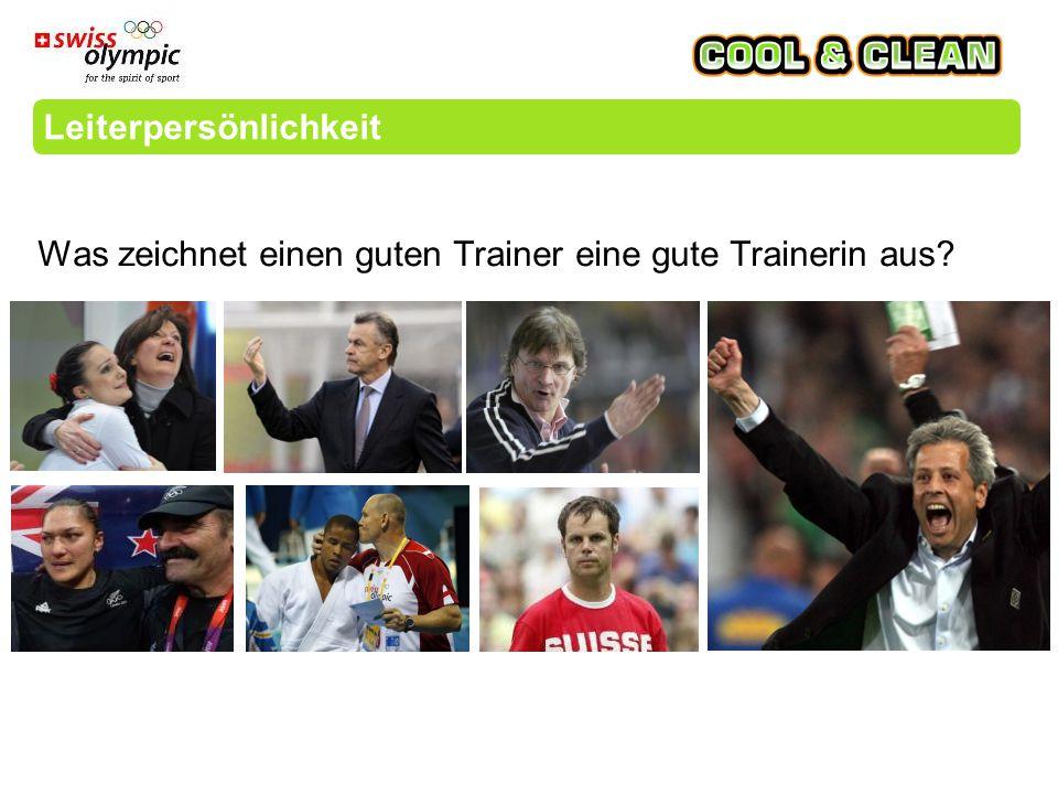 Leiterpersönlichkeit Was zeichnet einen guten Trainer eine gute Trainerin aus