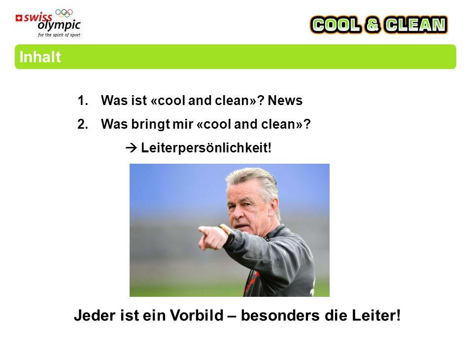 Zusammenfassung  «cool and clean» unterstützt dich in der täglichen Arbeit mit den Jugendlichen mit Spielformen, Info Broschüren, Hilfsmittel, etc.
