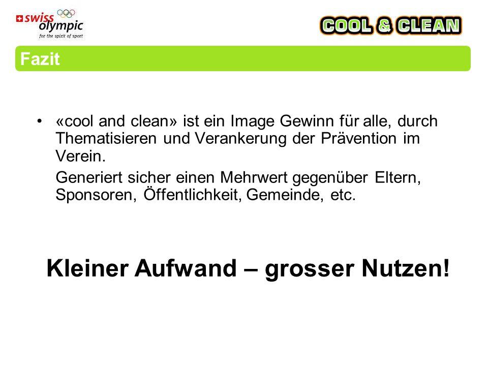 «cool and clean» ist ein Image Gewinn für alle, durch Thematisieren und Verankerung der Prävention im Verein.