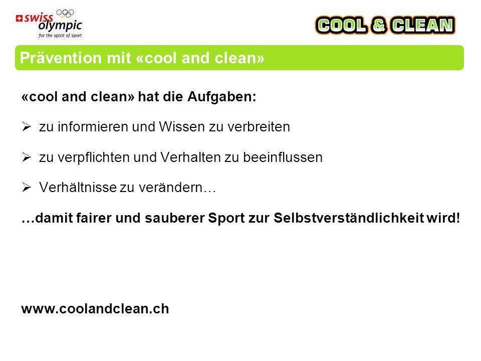 Mit «cool and clean» übernehmen die Athleten Verantwortung und das heisst Selbstständigkeit und Erfolg.