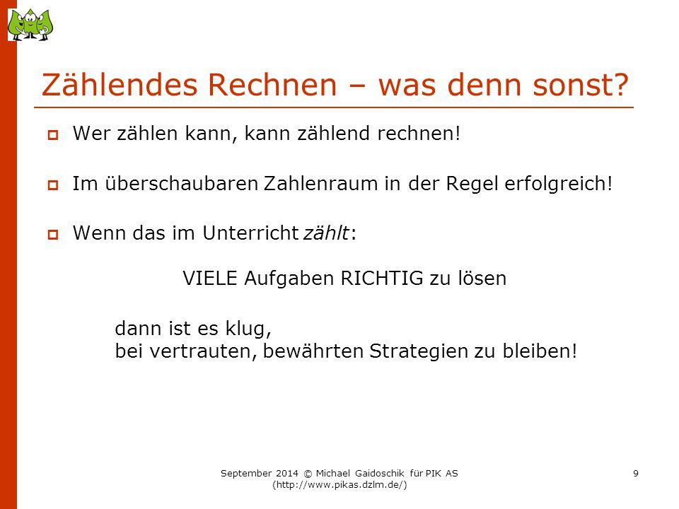 """Wie Zahlwissen gezielt erweitert werden kann und muss… Zunächst: Freies Experimentieren """"Wie kann man 7 Kugeln auf zwei Portionen verteilen? 7 5 + 2 September 2014 © Michael Gaidoschik für PIK AS (http://www.pikas.dzlm.de/) 50"""