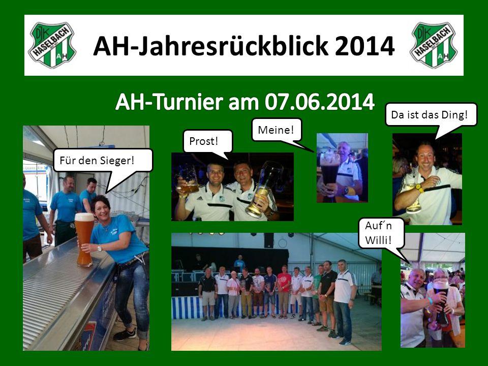 AH-Jahresrückblick 2014 Da ist das Ding! Für den Sieger! Meine! Prost! Auf´n Willi!