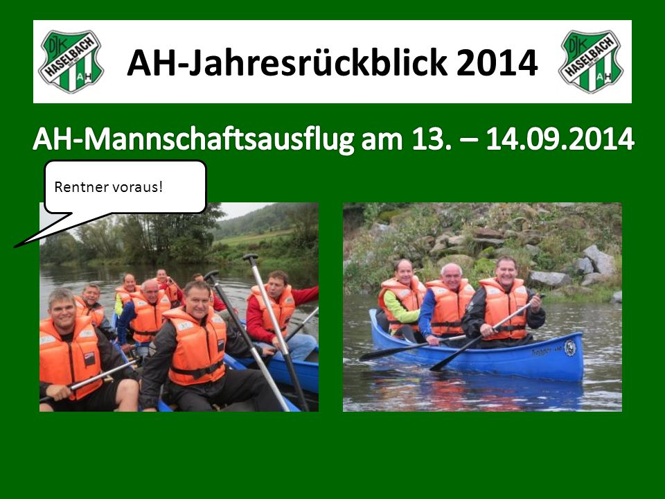 AH-Jahresrückblick 2014 Rentner voraus!