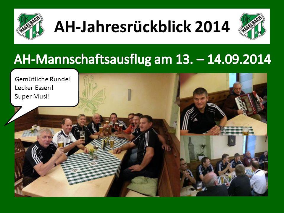 AH-Jahresrückblick 2014 Gemütliche Runde! Lecker Essen! Super Musi!