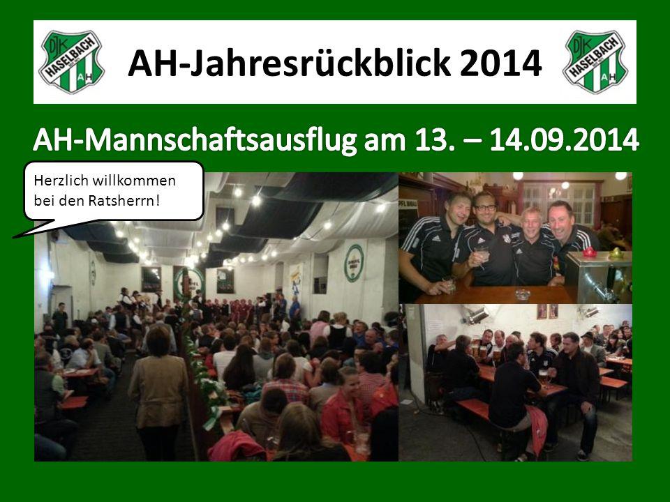 AH-Jahresrückblick 2014 Herzlich willkommen bei den Ratsherrn!