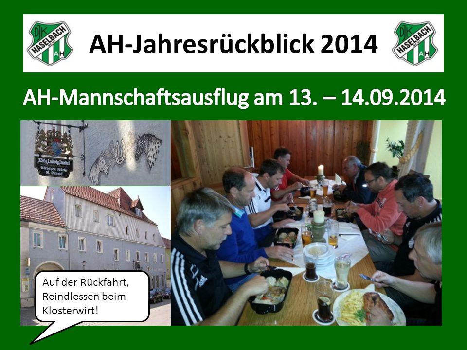 AH-Jahresrückblick 2014 Auf der Rückfahrt, Reindlessen beim Klosterwirt!