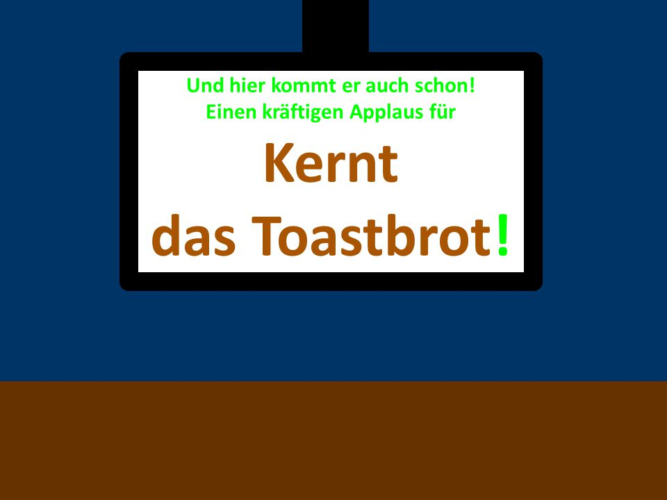 Und hier kommt auch schon der nächste Teilnehmer: Kernt das Toastbrot!