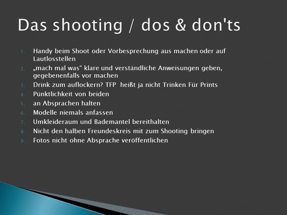 """1. Handy beim Shoot oder Vorbesprechung aus machen oder auf Lautlosstellen 2. """"mach mal was"""" klare und verständliche Anweisungen geben, gegebenenfalls"""
