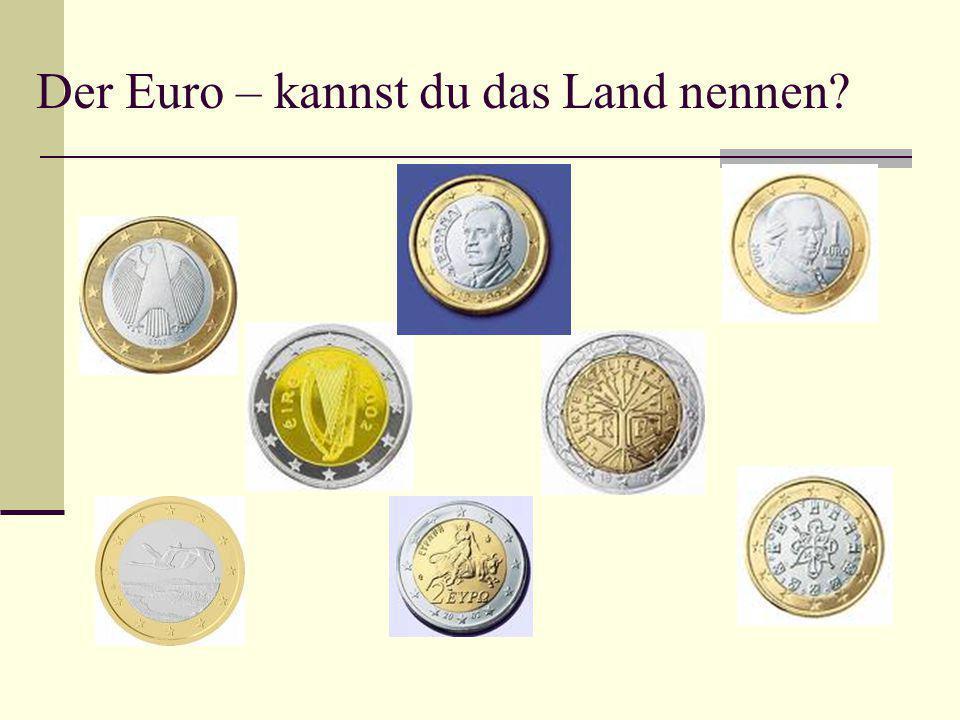 Der Euro – kannst du das Land nennen?