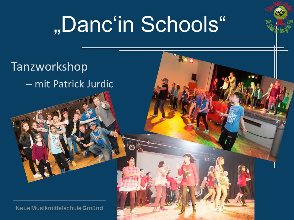 """Neue Musikmittelschule Gmünd """"Danc'in Schools"""" Tanzworkshop – mit Patrick Jurdic"""