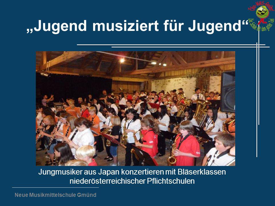 """Neue Musikmittelschule Gmünd """"Jugend musiziert für Jugend"""" Jungmusiker aus Japan konzertieren mit Bläserklassen niederösterreichischer Pflichtschulen"""