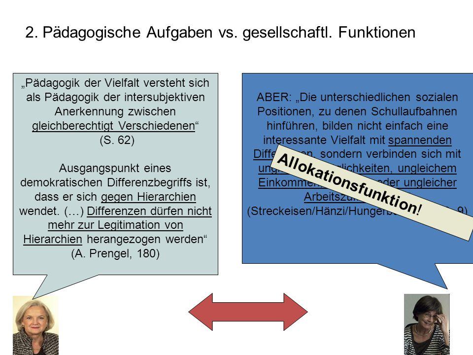 2.Pädagogische Aufgaben vs. gesellschaftl.