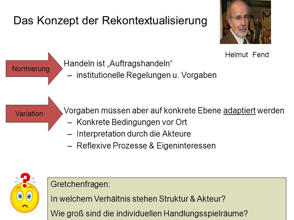 """Das Konzept der Rekontextualisierung Handeln ist """"Auftragshandeln –institutionelle Regelungen u."""