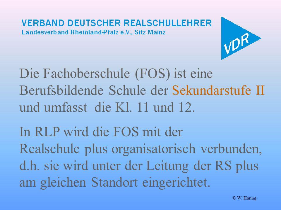 Die Fachoberschule (FOS) ist eine Berufsbildende Schule der Sekundarstufe II und umfasst die Kl. 11 und 12. © W. Häring In RLP wird die FOS mit der Re
