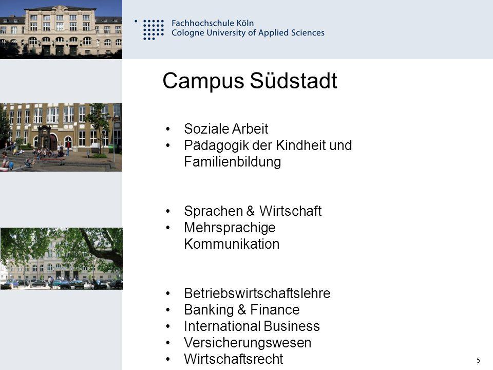 6 Fachhochschule Köln University of Applied Sciences Cologne 11.12.2014 Campus Südstadt Bibliothekswesen Online-Redakteur Informationswirtschaft Integrated Design European Studies in Design Restaurierung u.