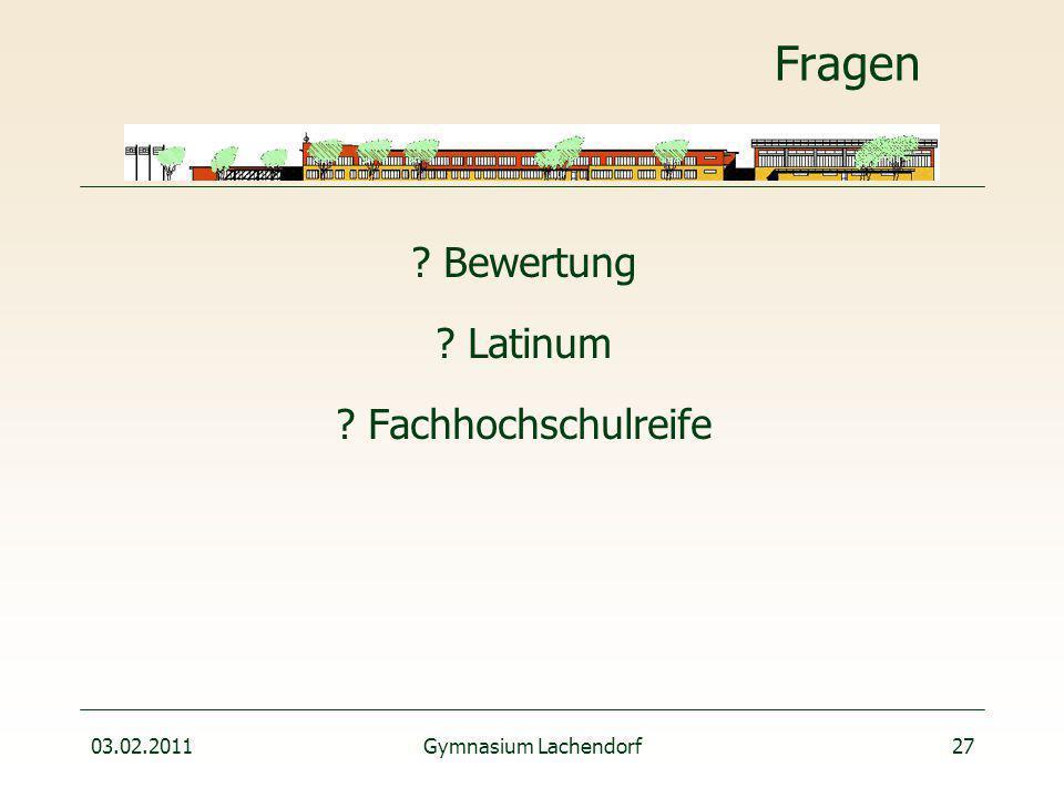 03.02.2011Gymnasium Lachendorf27 Fragen Bewertung Latinum Fachhochschulreife