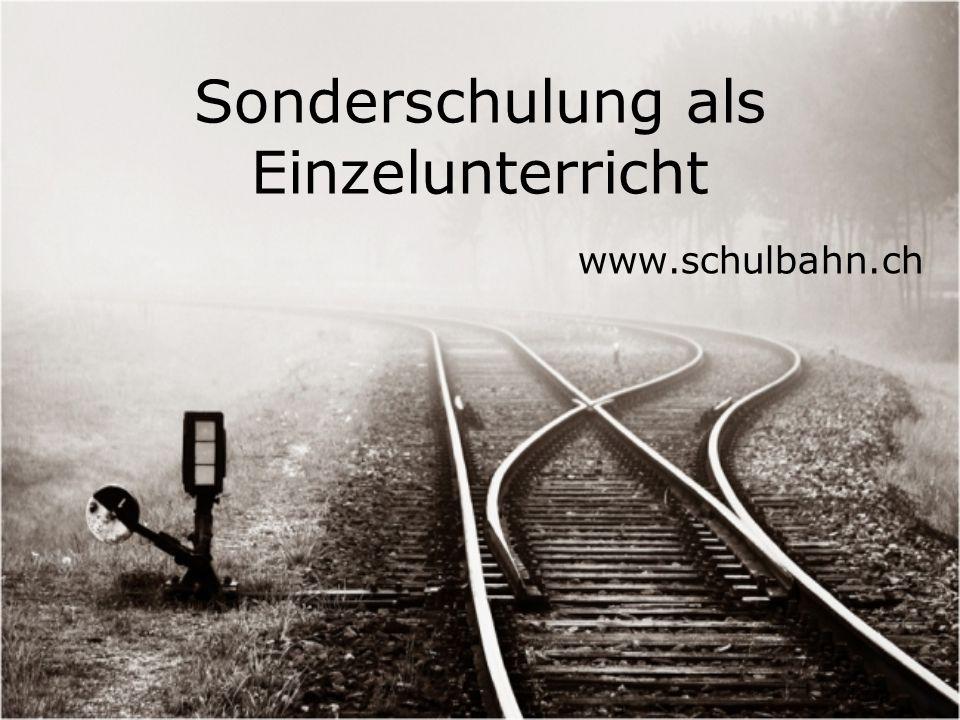 Sonderschulung als Einzelunterricht www.schulbahn.ch