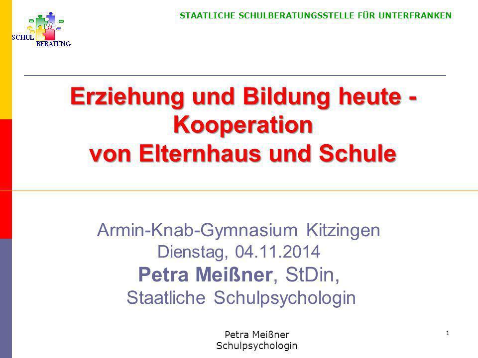 STAATLICHE SCHULBERATUNGSSTELLE FÜR UNTERFRANKEN Bedeutung der Zusammenarbeit von Schule und Elternhaus im bayerischen Schulrecht Art.