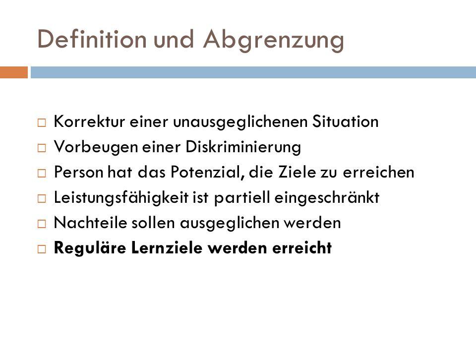 Definition und Abgrenzung  Korrektur einer unausgeglichenen Situation  Vorbeugen einer Diskriminierung  Person hat das Potenzial, die Ziele zu erre
