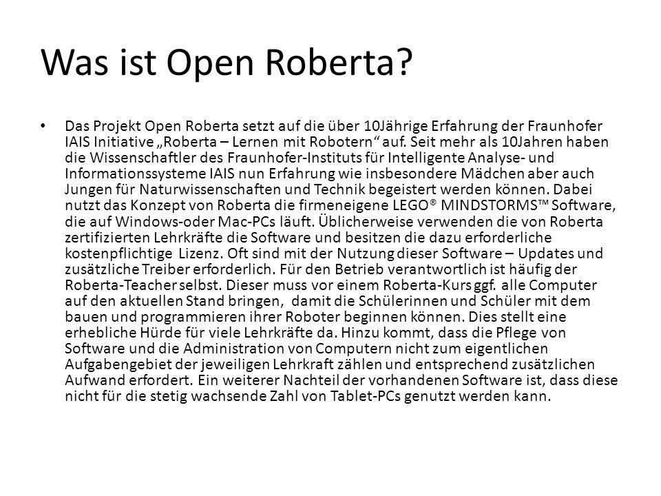"""Was ist Open Roberta? Das Projekt Open Roberta setzt auf die über 10Jährige Erfahrung der Fraunhofer IAIS Initiative """"Roberta – Lernen mit Robotern"""" a"""