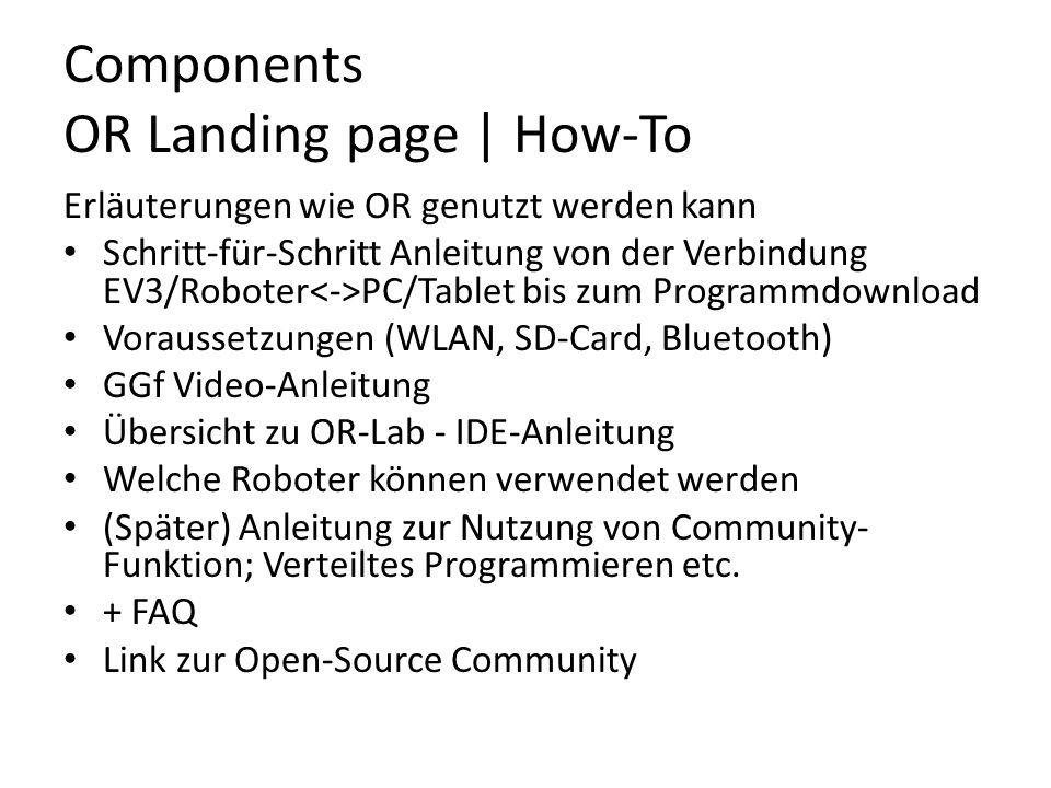 Components OR Landing page | How-To Erläuterungen wie OR genutzt werden kann Schritt-für-Schritt Anleitung von der Verbindung EV3/Roboter PC/Tablet bi