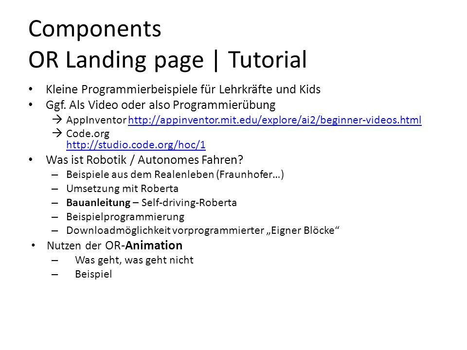 Components OR Landing page | Tutorial Kleine Programmierbeispiele für Lehrkräfte und Kids Ggf. Als Video oder also Programmierübung  AppInventor http