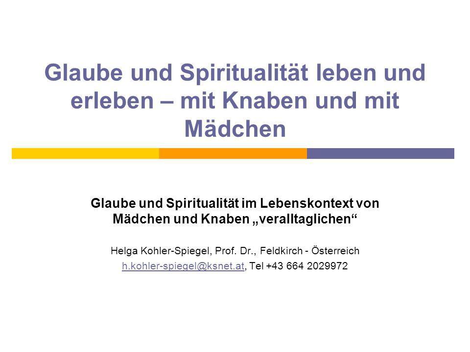 Hinführung  Szenen  und Erfahrungen  und   und Alltag  Was heisst für mich: Glaube, Spiritualität?