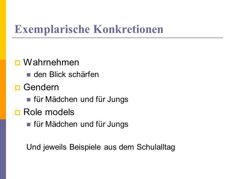 Exemplarische Konkretionen  Wie nehme ich das selbst wahr.