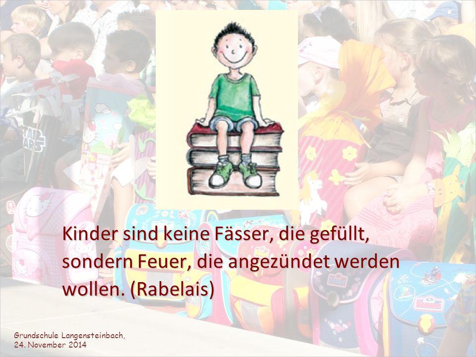 Kinder sind keine Fässer, die gefüllt, Kinder sind keine Fässer, die gefüllt, sondern Feuer, die angezündet werden sondern Feuer, die angezündet werde
