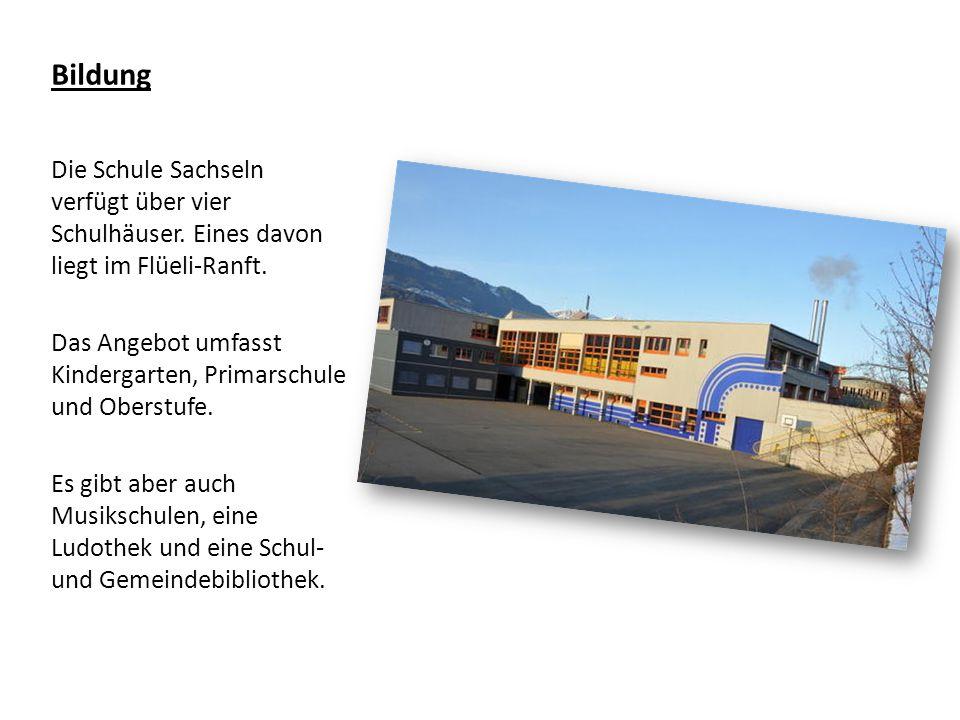 Bildung Die Schule Sachseln verfügt über vier Schulhäuser.