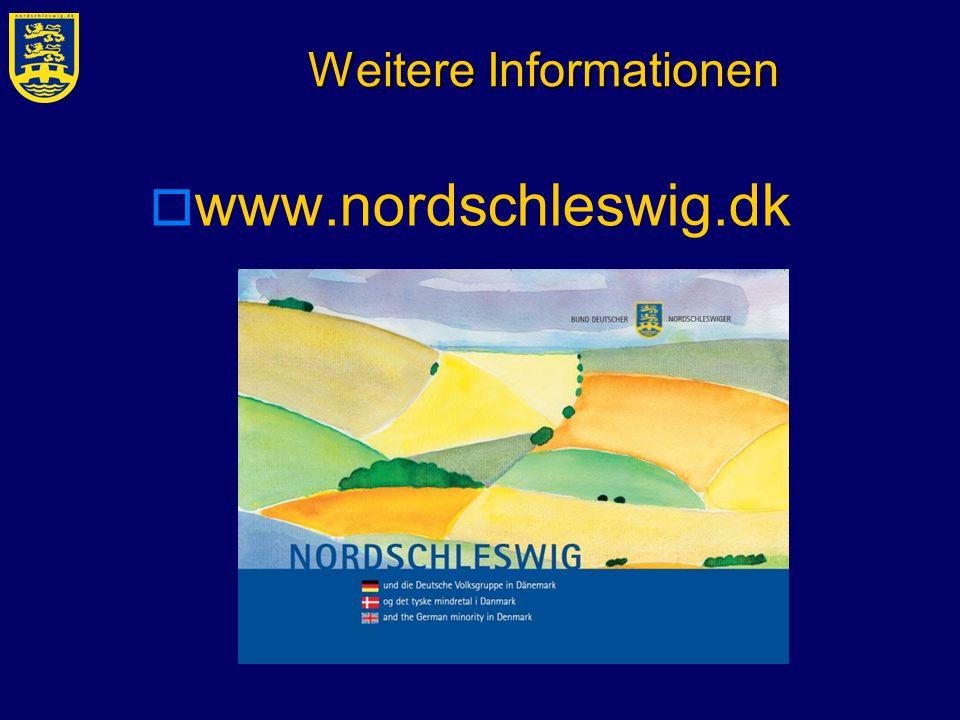 Weitere Informationen  www.nordschleswig.dk