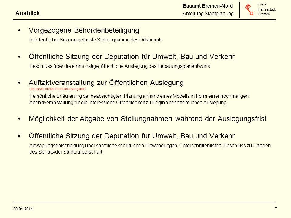 Bauamt Bremen-Nord Abteilung Stadtplanung Freie Hansestadt Bremen Vorgezogene Behördenbeteiligung in öffentlicher Sitzung gefasste Stellungnahme des O
