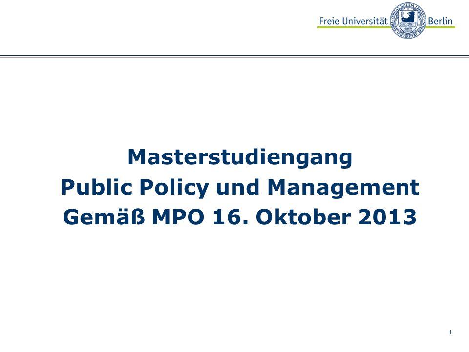 1 Masterstudiengang Public Policy und Management Gemäß MPO 16. Oktober 2013