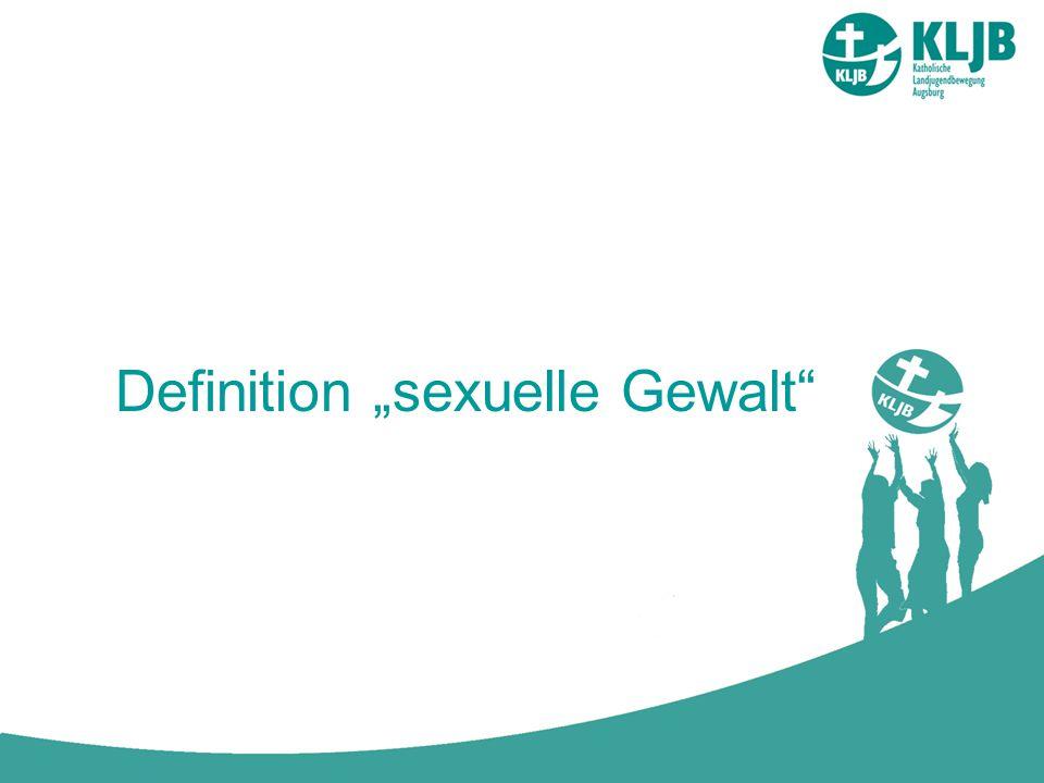 """Definition """"sexuelle Gewalt"""""""