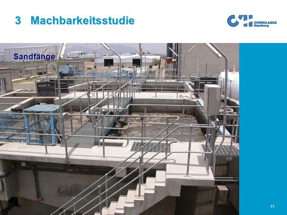 25.02.2005Abwasserwirtschaft im Großraum Sana'a11 Sandfänge 3 Machbarkeitsstudie