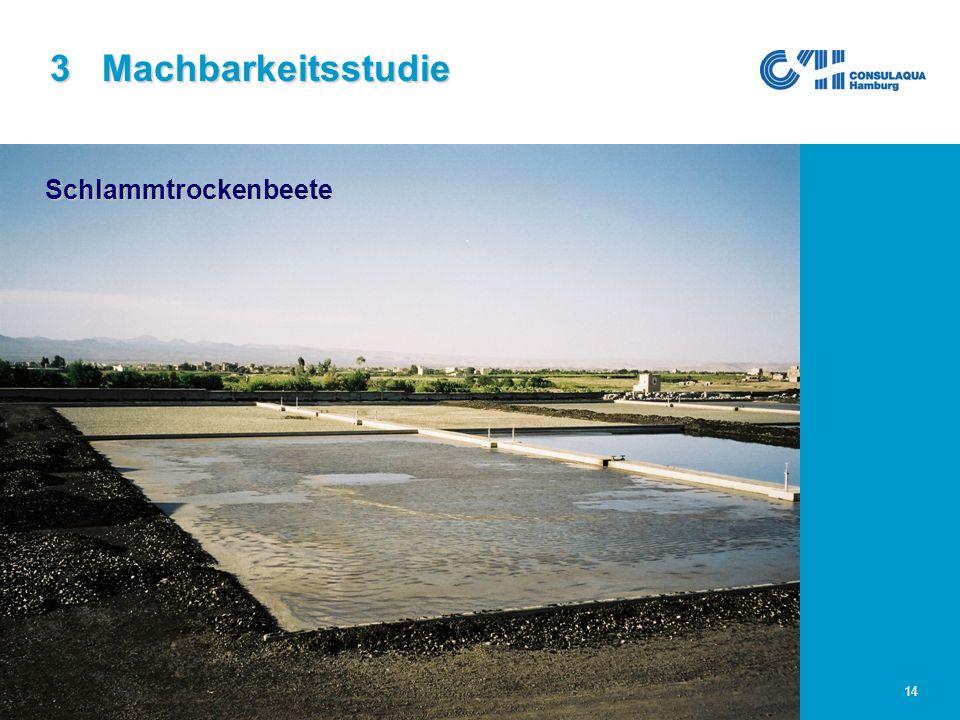 25.02.2005Abwasserwirtschaft im Großraum Sana'a14 3 Machbarkeitsstudie Schlammtrockenbeete