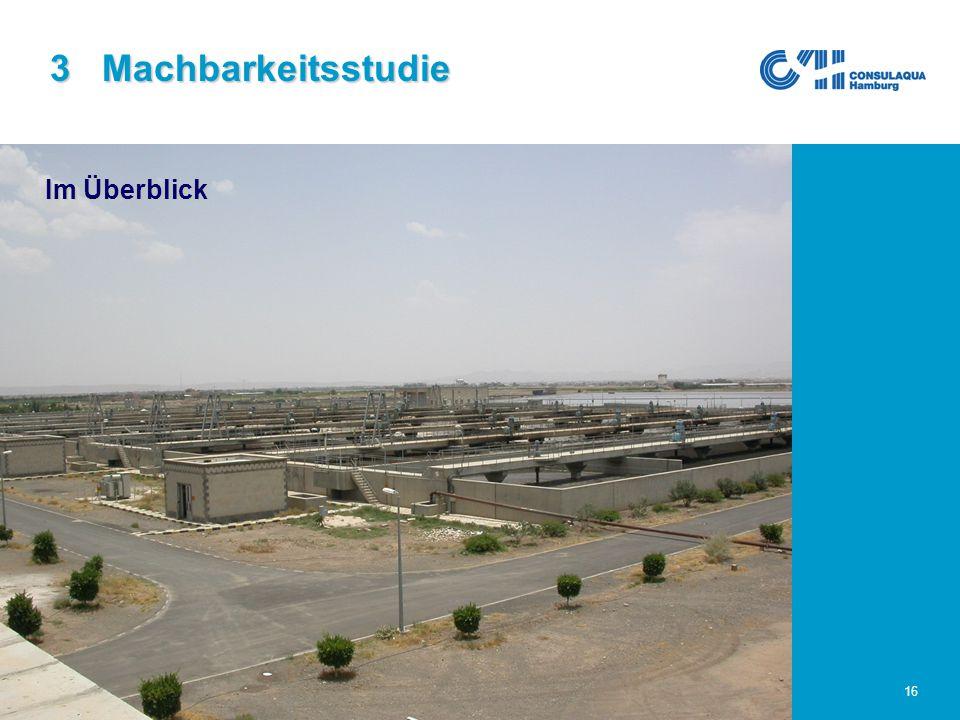 25.02.2005Abwasserwirtschaft im Großraum Sana'a16 3 Machbarkeitsstudie Im Überblick