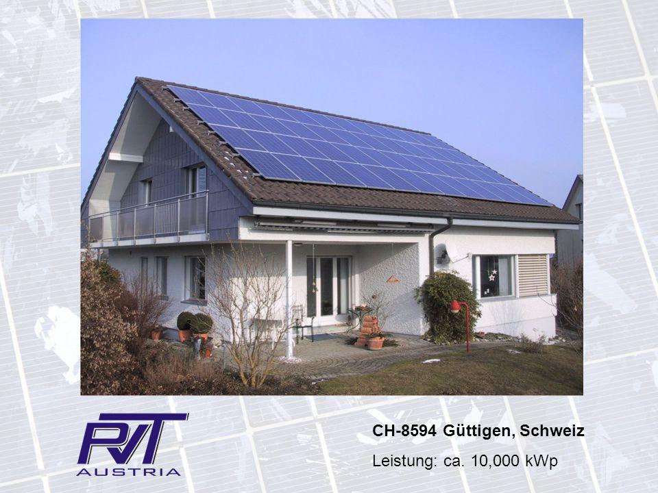 CH-8594 Güttigen, Schweiz Leistung: ca. 10,000 kWp