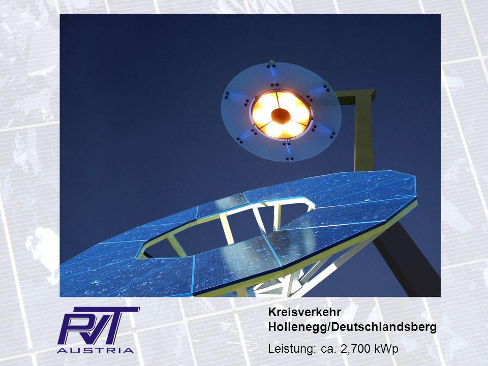 Kreisverkehr Hollenegg/Deutschlandsberg Leistung: ca. 2,700 kWp