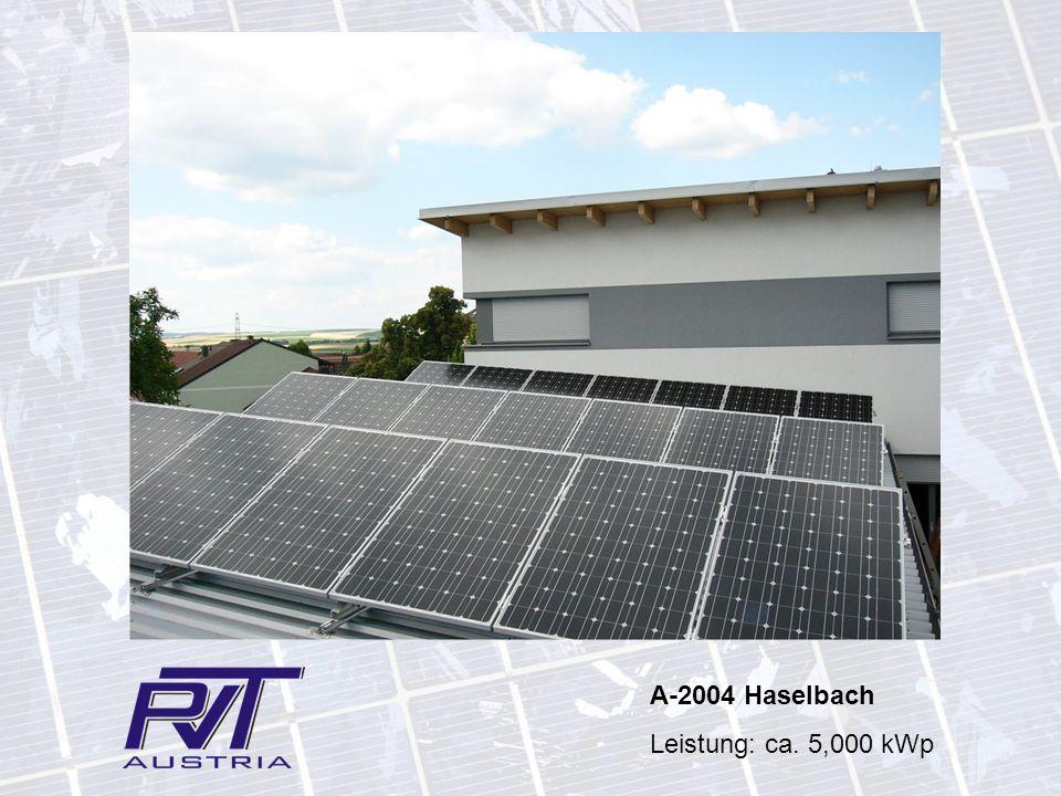 A-2004 Haselbach Leistung: ca. 5,000 kWp
