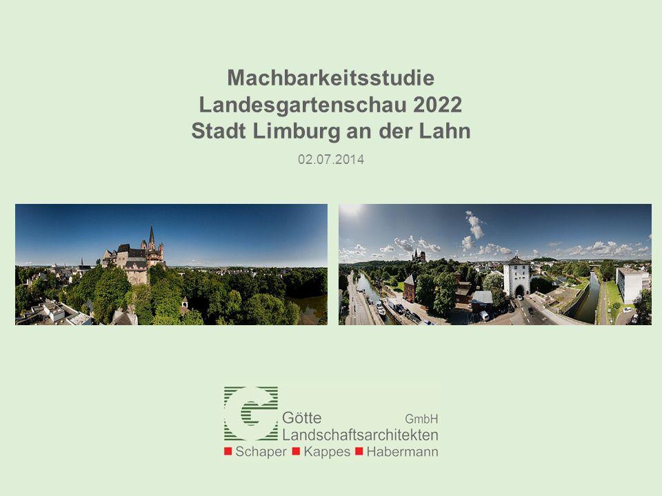Machbarkeitsstudie Landesgartenschau 2022 Stadt Limburg an der Lahn 02.07.2014