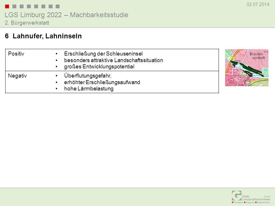 LGS Limburg 2022 – Machbarkeitsstudie 02.07.2014 2. Bürgerwerkstatt PositivErschließung der Schleuseninsel besonders attraktive Landschaftssituation g