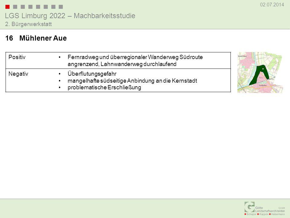 LGS Limburg 2022 – Machbarkeitsstudie 02.07.2014 2. Bürgerwerkstatt PositivFernradweg und überregionaler Wanderweg Südroute angrenzend, Lahnwanderweg