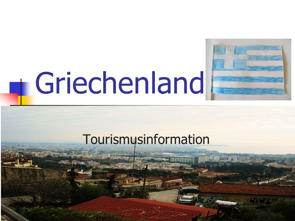 Allgemeine Informationen zu Griechenland Südosteuropa Amtssprache: griechisch Grenzländer: Mazedonien, Albanien, Bulgarien, Türkei Mitglied der Europäischen Union Währung ist der Euro Hauptstadt Athen ca.