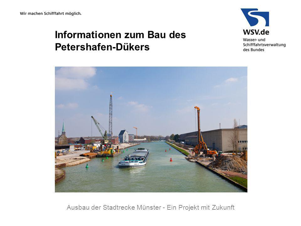 Informationen zum Bau des Petershafen-Dükers Ausbau der Stadtrecke Münster - Ein Projekt mit Zukunft