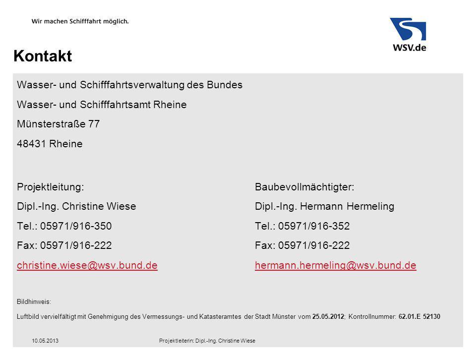 Kontakt Wasser- und Schifffahrtsverwaltung des Bundes Wasser- und Schifffahrtsamt Rheine Münsterstraße 77 48431 Rheine Projektleitung:Baubevollmächtig