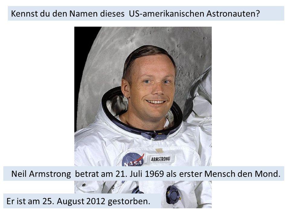 Kennst du den Namen dieses US-amerikanischen Astronauten.